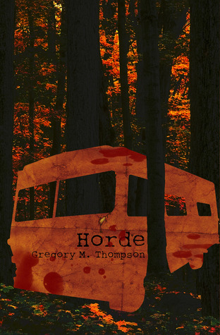 Horde  by  Gregory M. Thompson