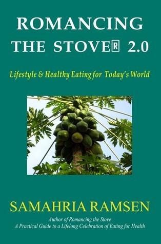 Romancing the Stove® 2.0  by  Samahria Ramsen