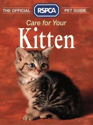 Care for Your Kitten  by  Anna Mews