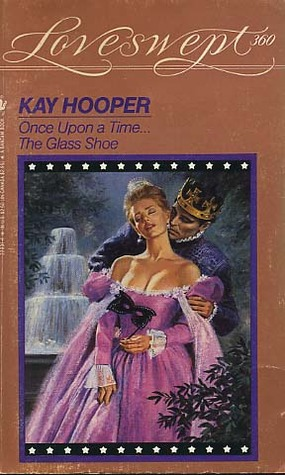 The Glass Shoe (Once Upon a Time, #2)  by  Kay Hooper