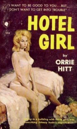 Hotel Girl  by  Orrie Hitt