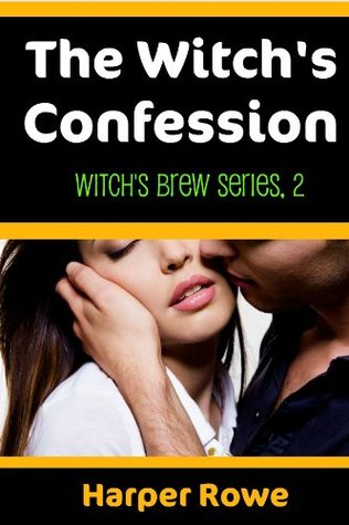 The Witchs Confession  by  Harper Rowe