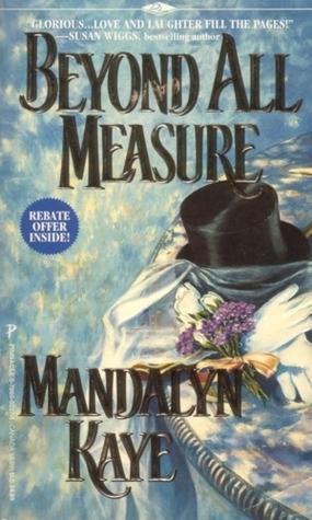 Beyond All Measure (Adventures #1) Mandalyn Kaye