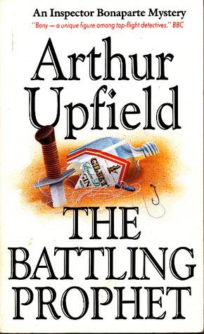 The Battling Prophet  by  Arthur W. Upfield