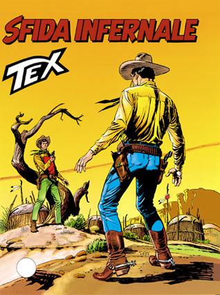 Tex n. 425: Sfida infernale Claudio Nizzi