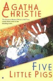Five Little Pig  by  Agatha Christie