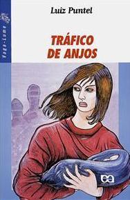 Tráfico de Anjos Luiz Puntel
