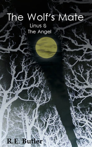 Linus & The Angel (The Wolfs Mate, #2)  by  R.E. Butler