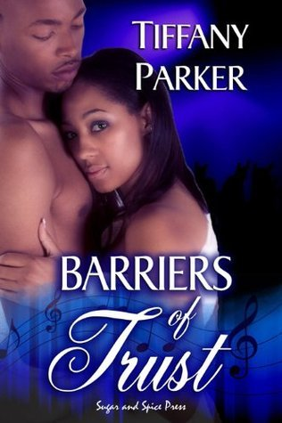 Barriers of Trust  by  Tiffany Parker