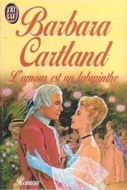 Lamour est un labyrinthe Barbara Cartland