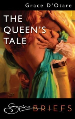 The Queens Tale Grace DOtare