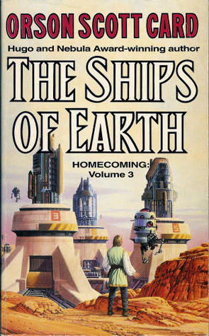 Ships of Earth, The (Homecoming Saga, #3)  by  Orson Scott Card