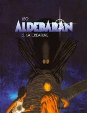 La Créature (Aldebaran, #5) Luiz Eduardo de Oliveira (LEO)