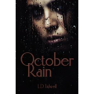 October Rain  by  Lacie Tidwell