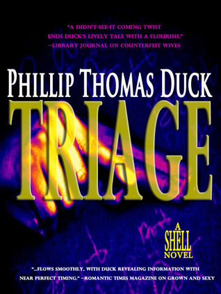 Triage (Shell, #2)  by  Phillip Thomas Duck