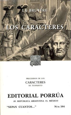 Los Caracteres (Sepan Cuantos, #584)  by  Jean de La Bruyère