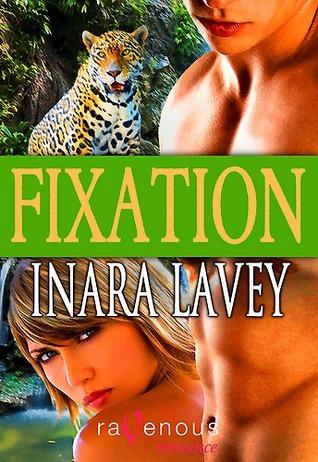 Fixation Inara Lavey