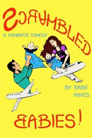 Scrambled Babies  by  Babe Hayes