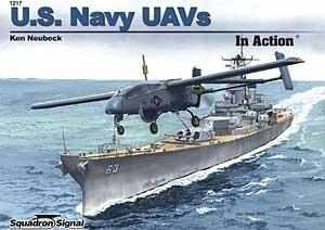 U.S. Navy UAVs in Action - Aircraft No. 217  by  Ken Neubeck