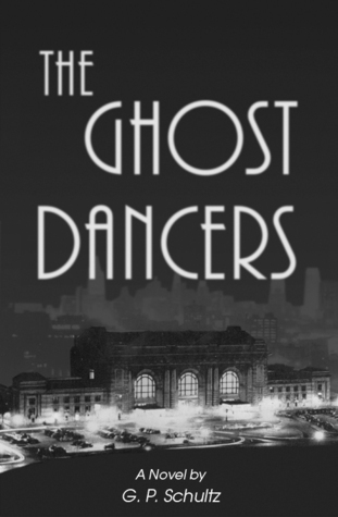 The Ghost Dancers G.P. Schultz