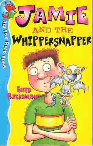 Jamie and the Whippersnapper Enid Richemont