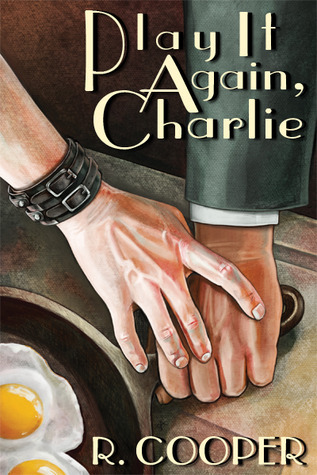 Play It Again, Charlie R. Cooper
