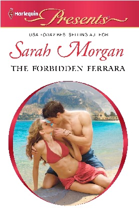 The Forbidden Ferrara (Ferrara #2) Sarah Morgan