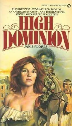 High Dominion Janis  Flores