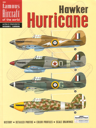 Hawker Hurricane   Famous Aircraft Of The World No. 2 (6002)  by  Richard J. Caruana