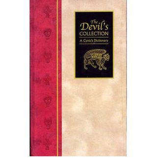 The Devils Collection: A Cynics Dictionary  by  Maggie Pinkney