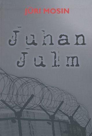 Juhan Julm Jüri Mosin