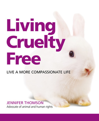 Living Cruelty Free  by  Jennifer Thomson
