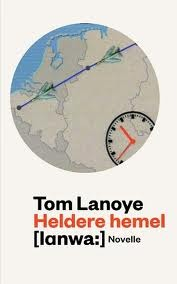 Heldere hemel Tom Lanoye