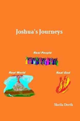 Joshuas Journeys Sheila Deeth