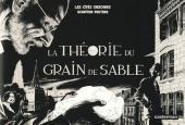 La Théorie Du Grain De Sable  by  François Schuiten