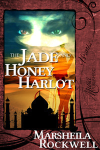 The Jade and Honey Harlot (Tales of Sand and Sorcery #2) Marsheila Rockwell
