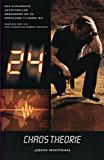 24: Chaos Theorie  by  John Whitman