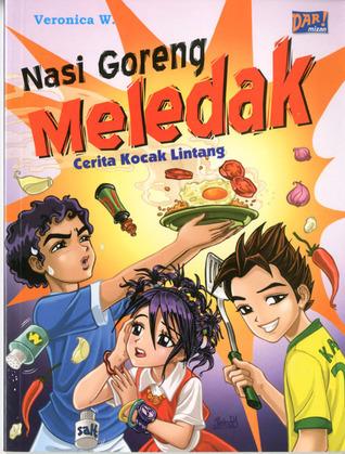 Nasi Goreng Meledak, Cerita Kocak Lintang Veronica W.