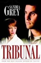 Tribunal (Traitor, 2)  by  Sandra Grey