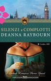 Silenzi e complotti  by  Deanna Raybourn