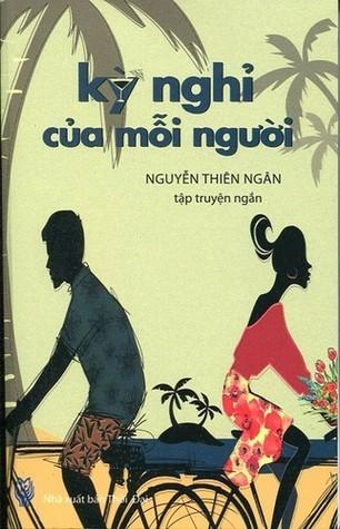 Kỳ Nghỉ Của Mỗi Người  by  Nguyễn Thiên Ngân