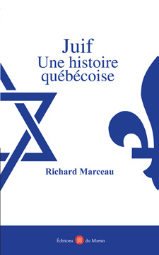 A Quebec Jew  by  Richard Marceau