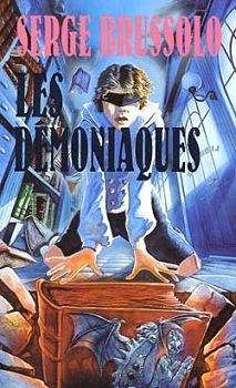 Les démoniaques  by  Serge Brussolo