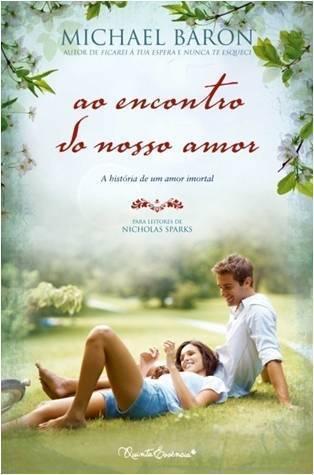 Ao Encontro do Nosso Amor  by  Michael Baron