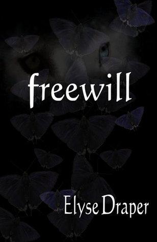 Freewill (Freewill, #1)  by  Elyse Draper