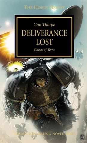 Deliverance Lost  by  Gav Thorpe