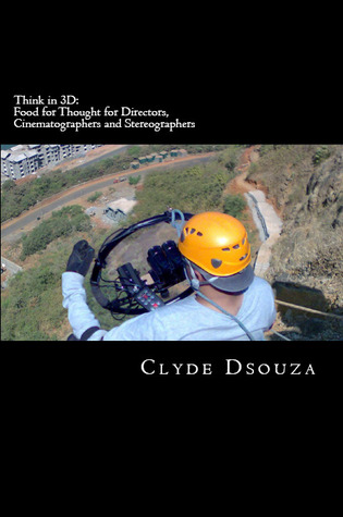 Think in 3D Clyde DeSouza