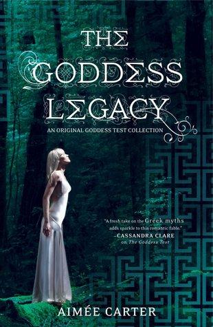 The Goddess Legacy (Goddess Test, #2.5)  by  Aimee Carter