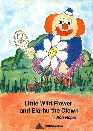 Little Wild Flower and Elarhu the Clown Nori Rojas