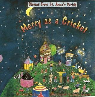 Merry as a Cricket  by  Lynn Kelley